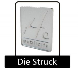 Die struck pin